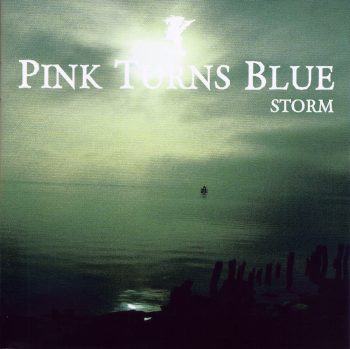 PINK TURNS BLUE - Storm (2010)