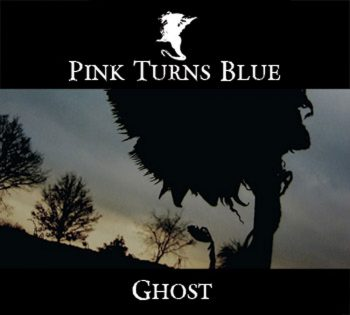 PINK TURNS BLUE - Ghost (2007)